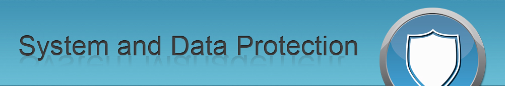 System and Data Protection